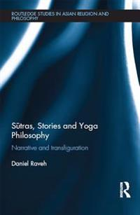 S?tras, Stories and Yoga Philosophy