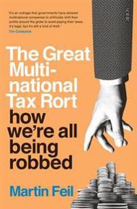 Great multinational tax rort - how were all being robbed