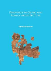 Drawings in Greek and Roman Architecture