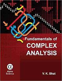 Fundamentals of Complex Analysis