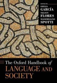 The Oxford Handbook of Language and Society