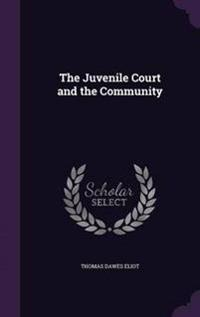 The Juvenile Court and the Community