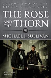Rose and the thorn - book 2 of the riyria chronicles