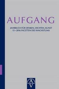 Aufgang. Jahrbuch Fur Denken, Dichten, Kunst