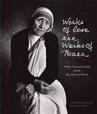 Works of Love Are Works of Peace