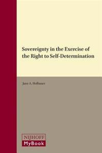 Sovereignty in the Exercise of the Right to Self-Determination