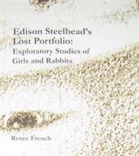 Edison Steelhead's Lost Portfolio