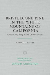 Bristlecone Pine in the White Mountains of California