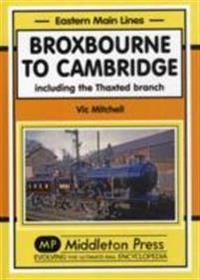 Broxbourne to cambridge - including the thaxted branch