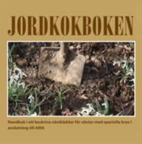 Jordkokboken. En handbok i att beskriva växtbäddar för växter med speciella krav i anslutning till AMA