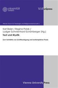 Text Und Mystik: Zum Verhaltnis Von Schriftauslegung Und Kontemplativer Praxis