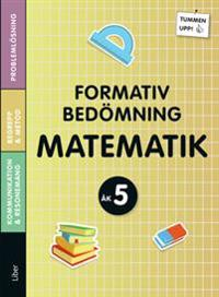 Tummen upp! Matematik Formativ bedömning åk 5