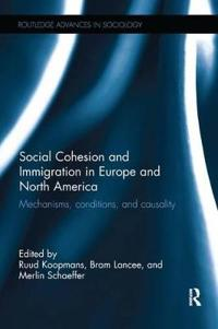 Social Cohesion and Immigration in Europe and North America