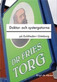 Doktor- och systergatorna på Guldheden i Göteborg