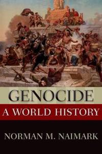 Genocide - a world history