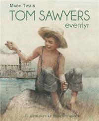 Tom Sawyers eventyr
