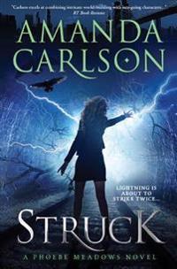 Struck: Phoebe Meadows Book 1