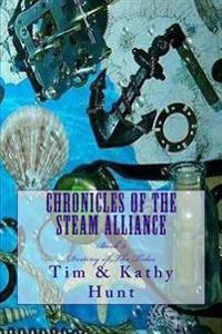 Chronicles of the Steam Alliance: Destiny of the Tides