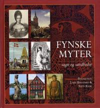 Fynske myter - sagn og sandheder