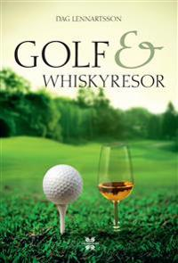 Golf- och whiskyresor