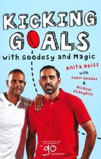 Kicking Goals With Goodesy And Magic