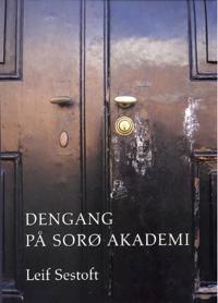 Dengang på Sorø Akademi