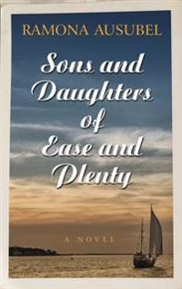 Sons and Daughters of Ease Andplenty