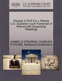 Chicago G W R Co V. Rambo U.S. Supreme Court Transcript of Record with Supporting Pleadings