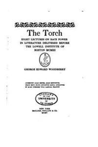 The Torch, Eight Lectures on Race Power in Literature