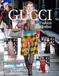 Gucci Fashion Clothes
