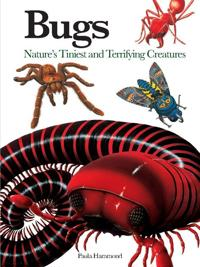 Bugs: Nature's Tiniest and Terrifying Creatures