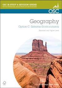 Ib geography option c: extreme environments - standard and higher level