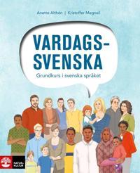 Vardagssvenska - Grundkurs i svenska språket