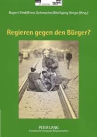 Regieren Gegen Den Buerger?