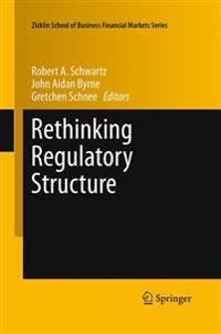 Rethinking Regulatory Structure
