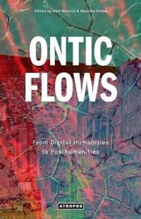 Ontic Flows