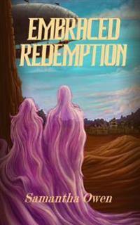 Embraced Redemption