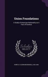 Union Foundations
