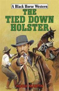 The Tied-Down Holster