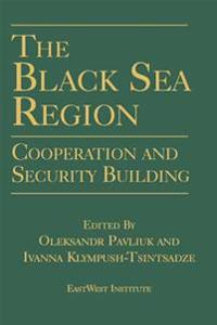 Black Sea Region: Cooperation and Security Building
