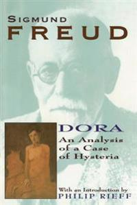 Dora: An Analysis of a Case of Hysteria