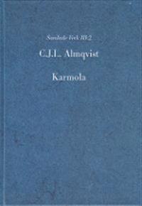 Otryckta verk 2, Karmola