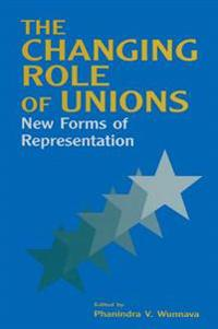 Changing Role of Unions: New Forms of Representation