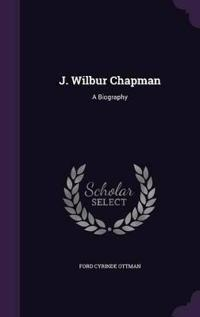 J. Wilbur Chapman