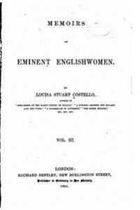 Memoirs of Eminent Englishwomen - Vol. III