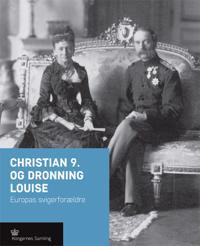 Christian 9. og dronning Louise