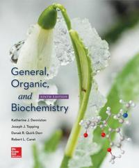 General, Organic, and Biochemistry: Katherine J. Denniston, Towson University, Joseph J. Topping, Towson University, Danaae R. Quirk Dorr, Minnesota S