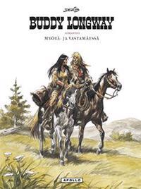 Buddy Longway -kirjasto 1