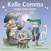 Kalle Comma møder Tycho Brahe