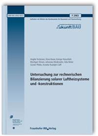 Untersuchung zur rechnerischen Bilanzierung solarer Luftheizsysteme und -konstruktionen. Abschlussbericht.